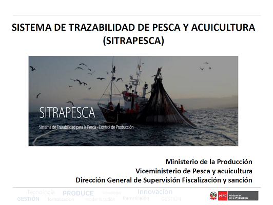 Sistemas de declaración de la pesca y sus productos - PERÚ