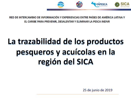 Sistemas de declaración de la pesca y sus productos - OSPESCA-SICA