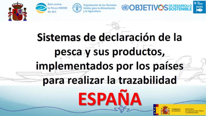 Sistemas de declaración de la pesca y sus productos - ESPAÑA